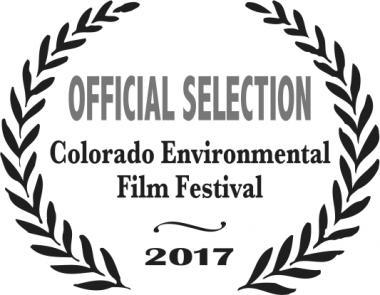 OFFICIAL SELECTION COLORADO ENVIRONMENTAL FILM FESTIVAL