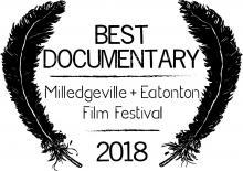 BEST DOCUMENTARY AWARD at Milledgeville +Eatonton Film Festival